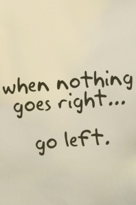 When nothing goes left...